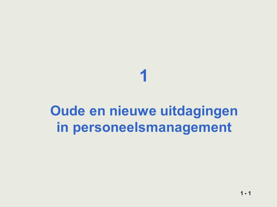 1 - 1 1 Oude en nieuwe uitdagingen in personeelsmanagement