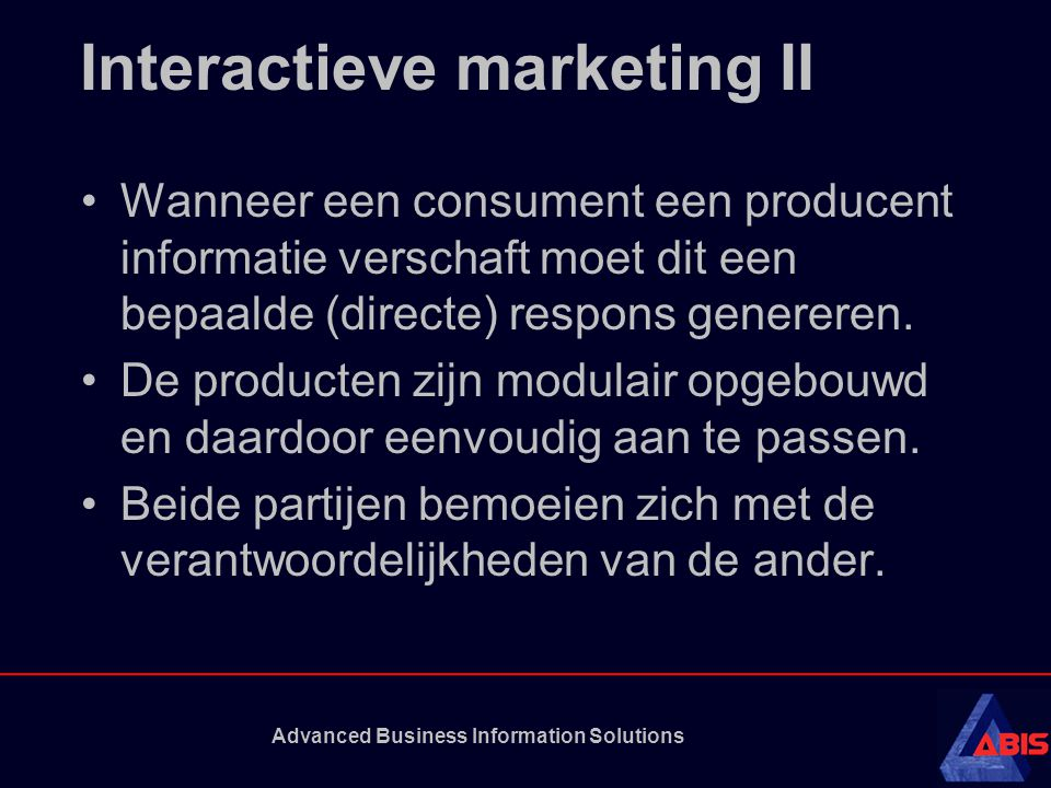 Advanced Business Information Solutions Vormen van interactieve marketing Directe verkoop Party marketing Multimedia marketing
