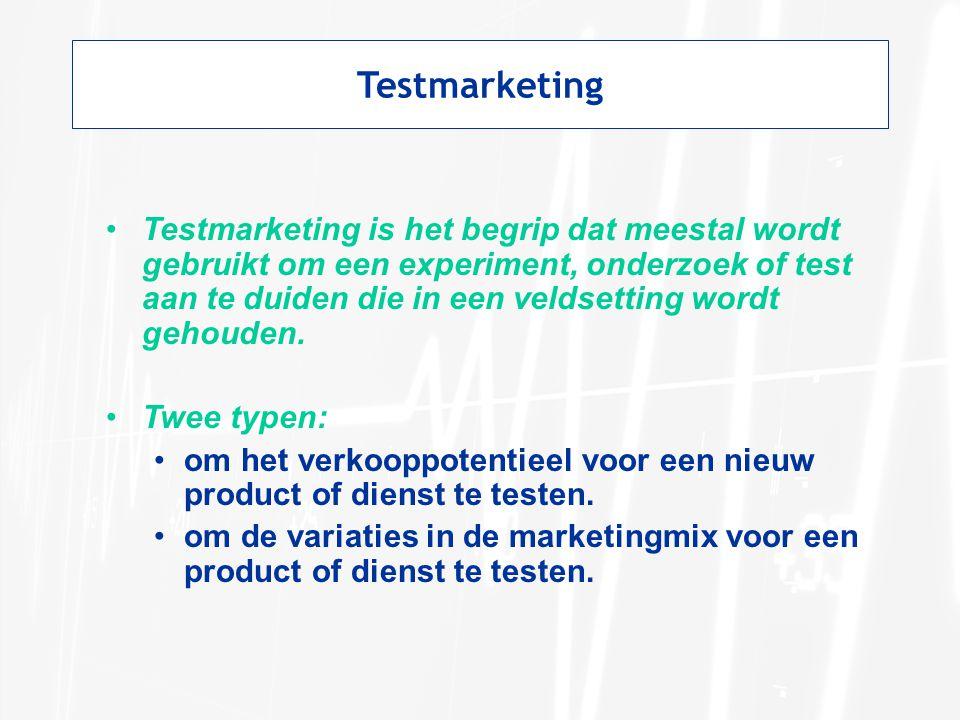 Testmarketing Testmarketing is het begrip dat meestal wordt gebruikt om een experiment, onderzoek of test aan te duiden die in een veldsetting wordt g