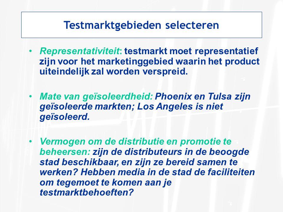 Testmarktgebieden selecteren Representativiteit: testmarkt moet representatief zijn voor het marketinggebied waarin het product uiteindelijk zal worde