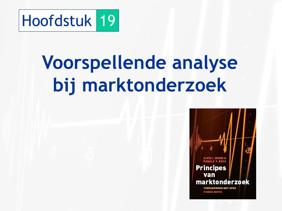 Hoofdstuk19 Voorspellende analyse bij marktonderzoek