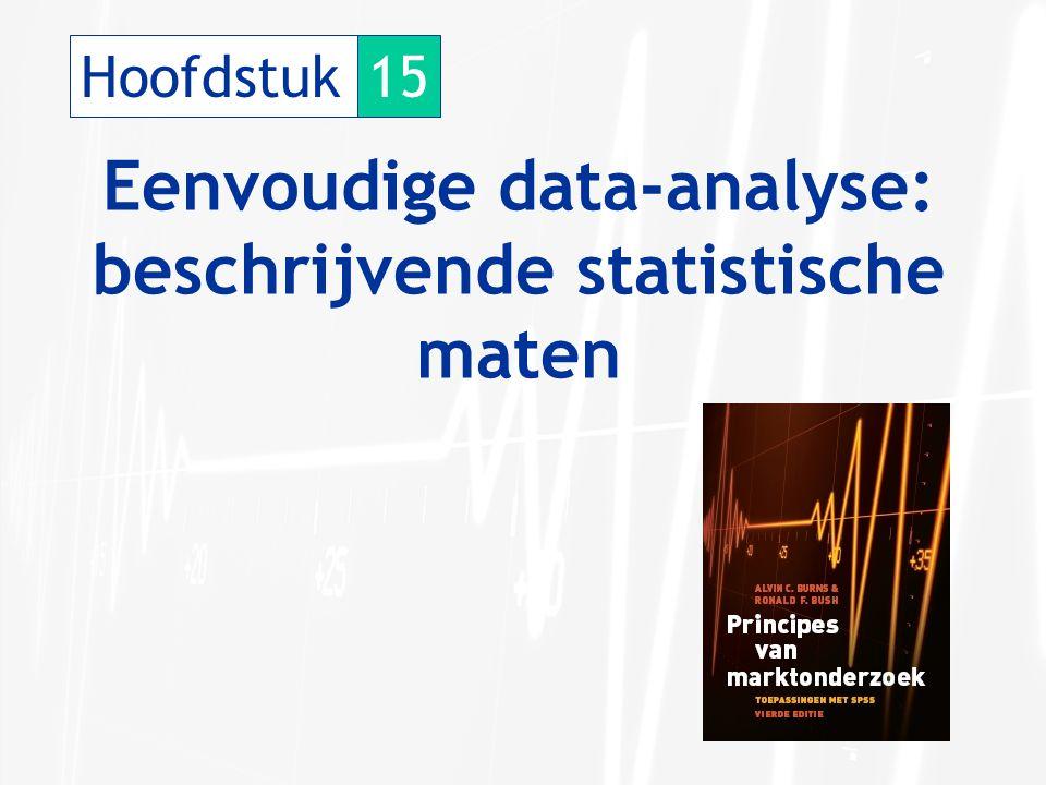 Hoofdstuk15 Eenvoudige data-analyse: beschrijvende statistische maten