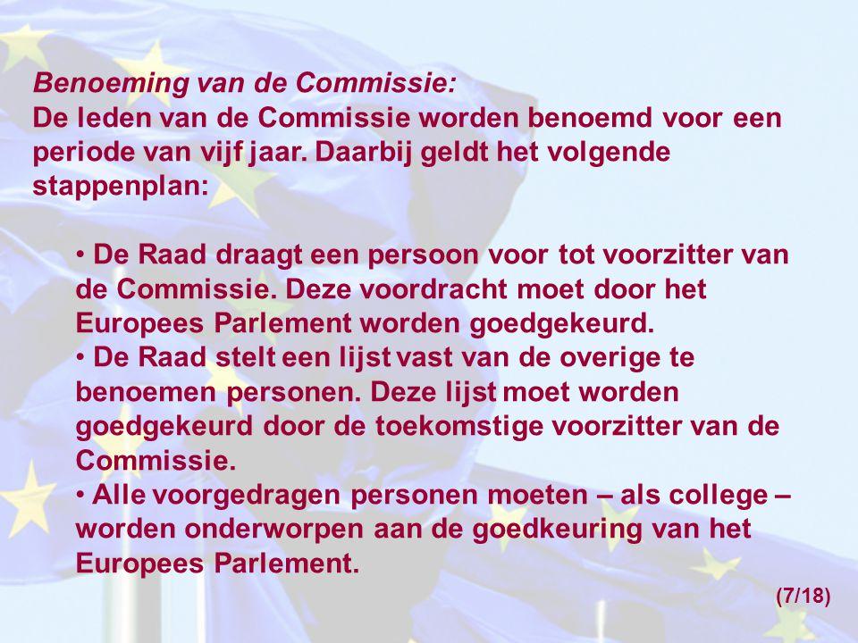 Het Europees Parlement: De leden van het Europees Parlement worden via rechtstreekse verkiezingen gekozen door de bevolking van de lidstaten.