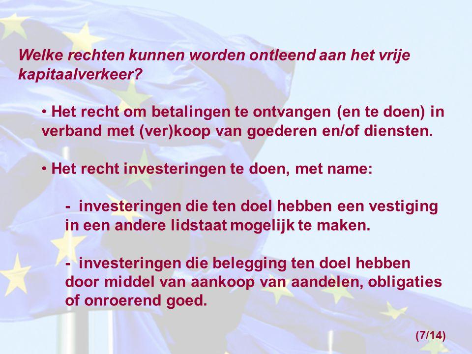 Welke rechten kunnen worden ontleend aan het vrije kapitaalverkeer.