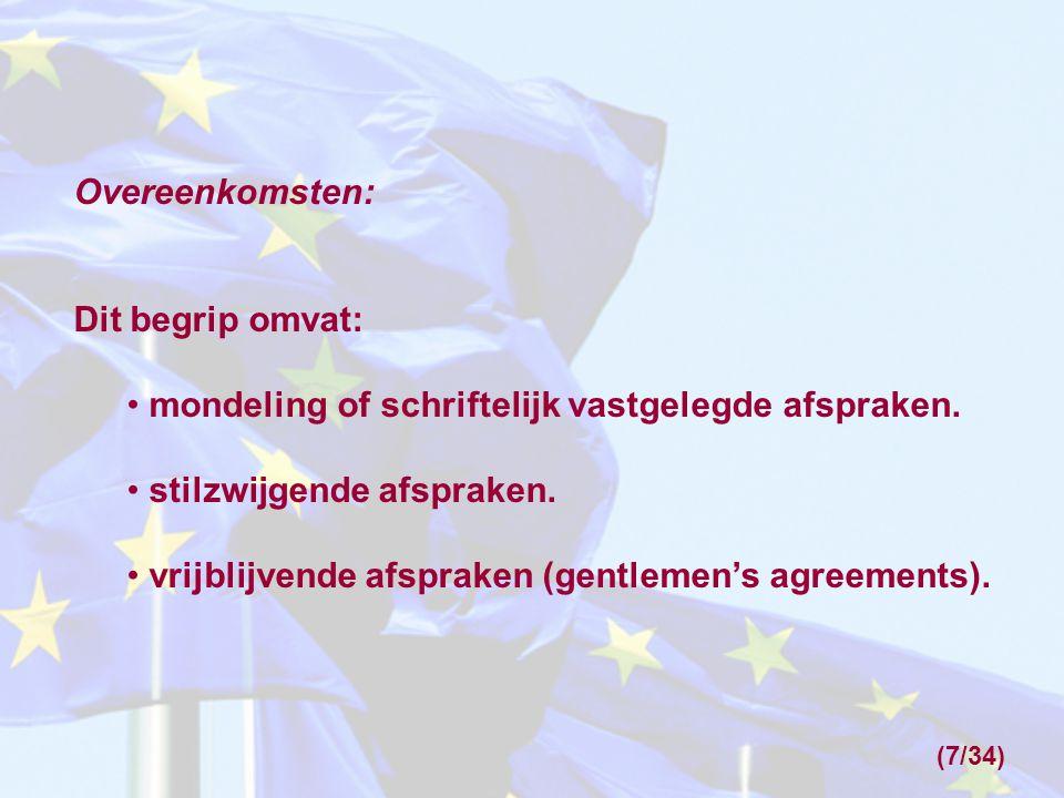 Concentratieverordening 139/2004: Deze verordening belast de Commissie met preventief toezicht (= toezicht vooraf) op: Concentraties met een communautaire dimensie.