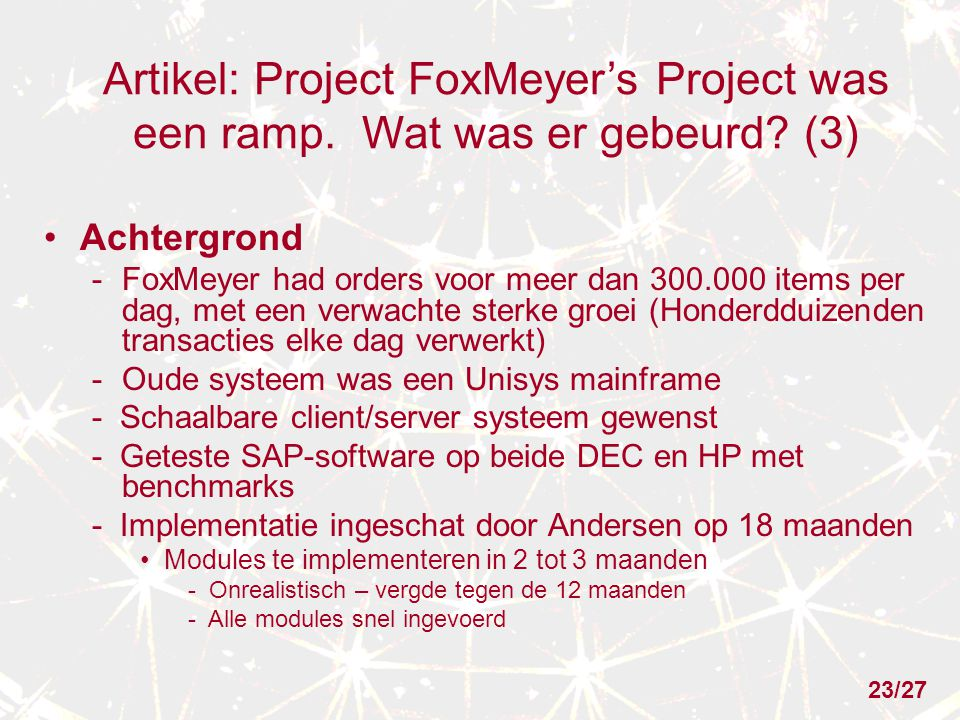 Artikel: Project FoxMeyer's Project was een ramp. Wat was er gebeurd.