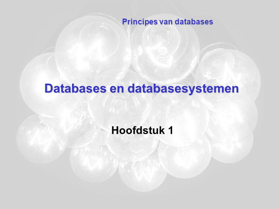 Databasemanagementsysteem Andere functionaliteit –Delen van dezelfde data –Beveiliging van de data Tegen ongeoorloofd gebruik Tegen falen –Optimaal systeemgedrag –Administratie en controle