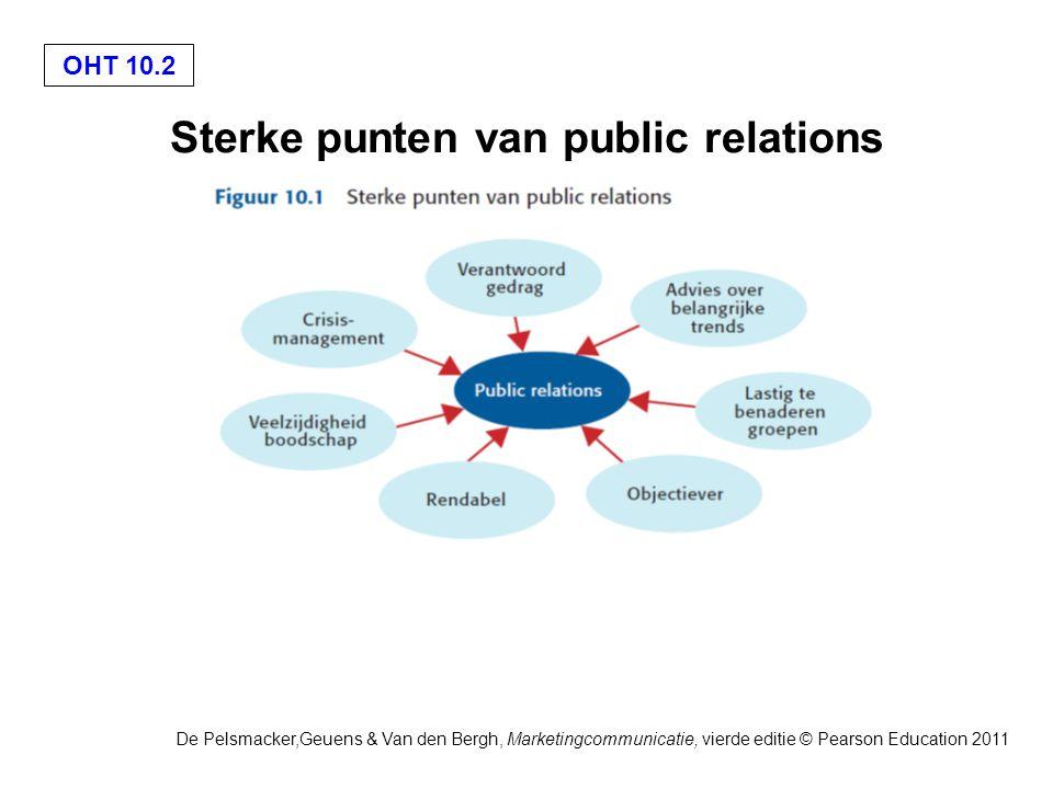 OHT 10.3 De Pelsmacker,Geuens & Van den Bergh, Marketingcommunicatie, vierde editie © Pearson Education 2011 Zwakke punten van public relations