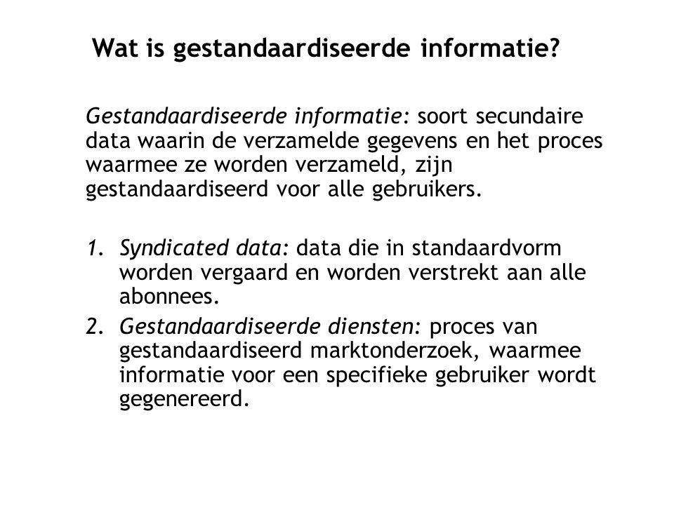 Gestandaardiseerde informatie: soort secundaire data waarin de verzamelde gegevens en het proces waarmee ze worden verzameld, zijn gestandaardiseerd voor alle gebruikers.