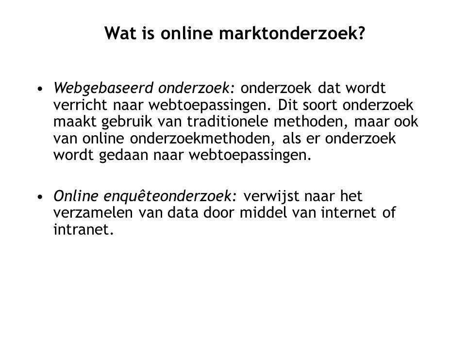 Webgebaseerd onderzoek: onderzoek dat wordt verricht naar webtoepassingen.
