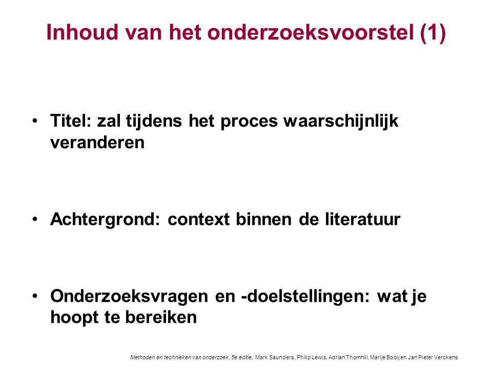Inhoud van het onderzoeksvoorstel (1) Titel: zal tijdens het proces waarschijnlijk veranderen Achtergrond: context binnen de literatuur Onderzoeksvrag