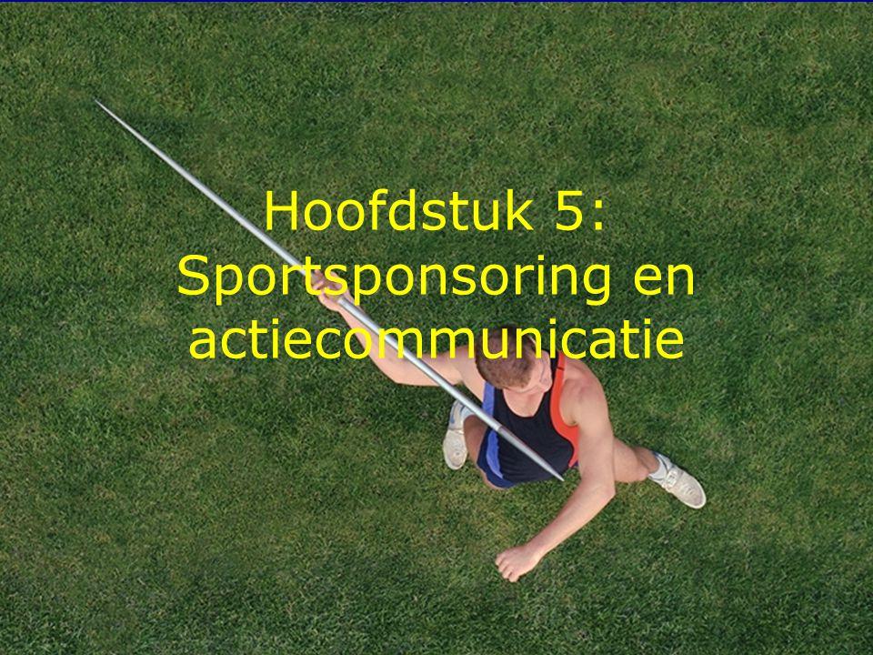 1 Hoofdstuk 5: Sportsponsoring en actiecommunicatie