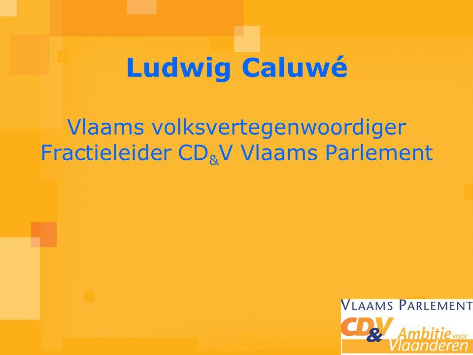 Ludwig Caluwé Vlaams volksvertegenwoordiger Fractieleider CD & V Vlaams Parlement