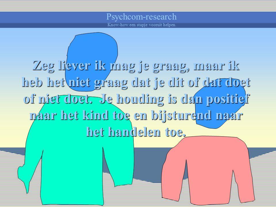 Psychcom-research Know-how een stapje vooruit helpen. Je kind kan dan faalangstig reageren vanuit angst voor straf of afkeuring.