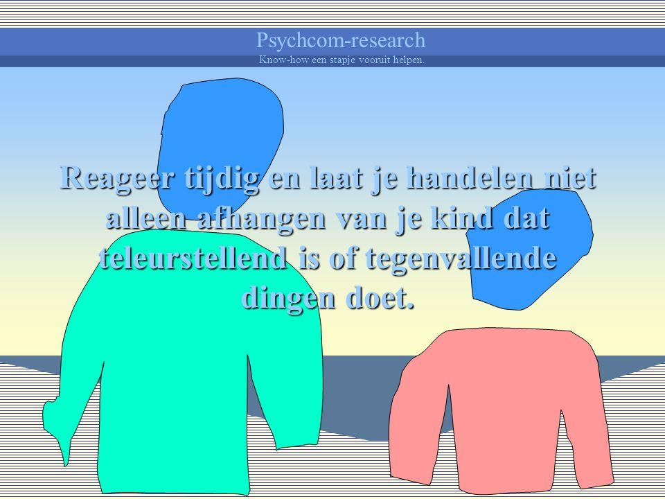Psychcom-research Know-how een stapje vooruit helpen. Zeg liever ik mag je graag, maar ik heb het niet graag dat je dit of dat doet of niet doet. Je h