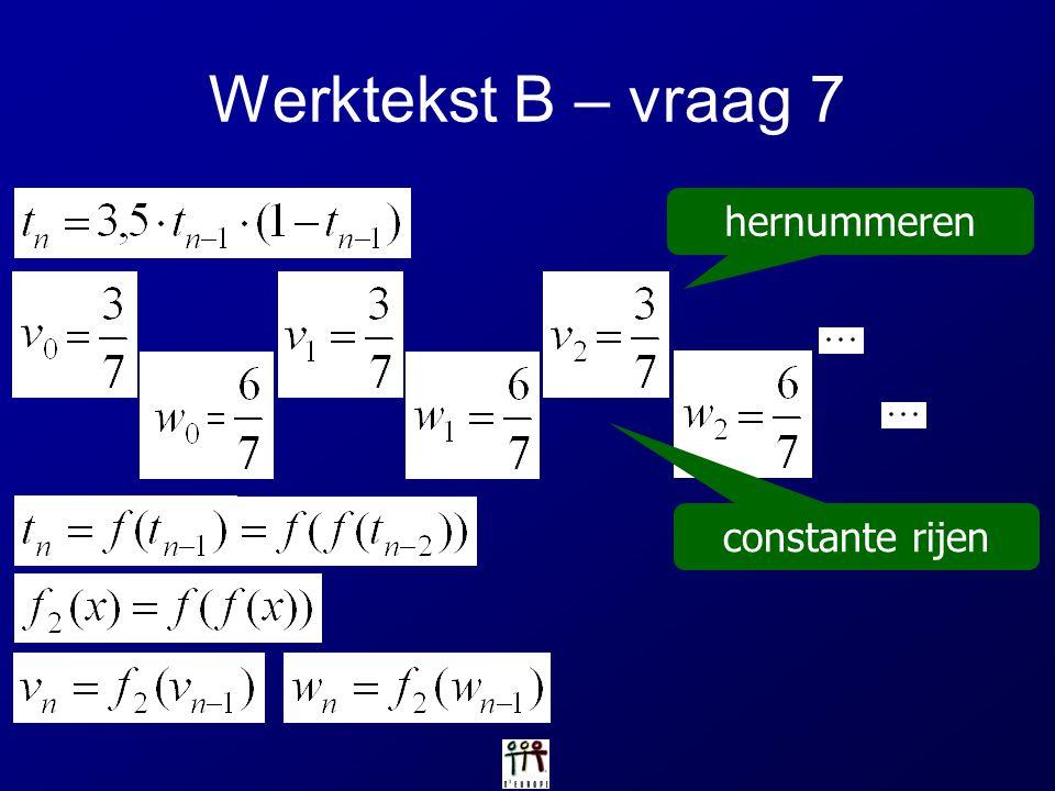 Werktekst B – vraag 7 hernummeren constante rijen