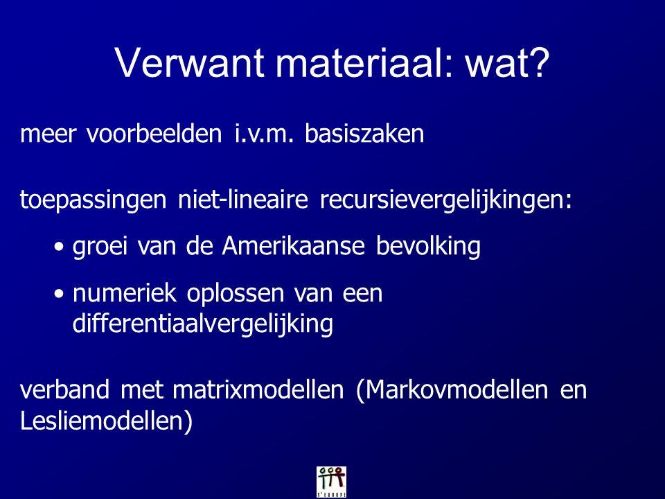 Verwant materiaal: wat? meer voorbeelden i.v.m. basiszaken toepassingen niet-lineaire recursievergelijkingen: groei van de Amerikaanse bevolking numer