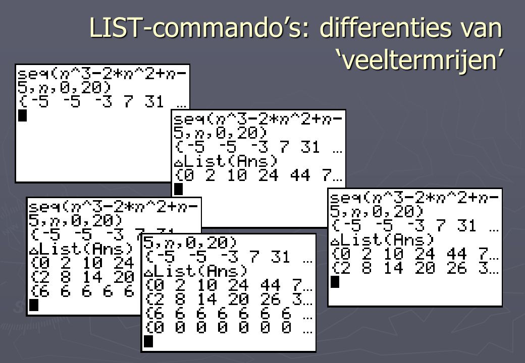 LIST-commando's: differenties van 'veeltermrijen'