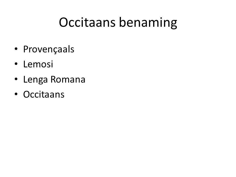 Occitaans benaming Provençaals Lemosi Lenga Romana Occitaans