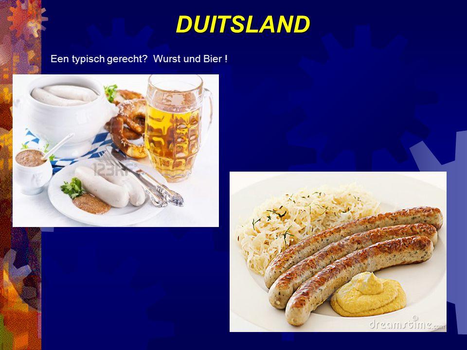 DUITSLAND Een typisch gerecht? Wurst und Bier !