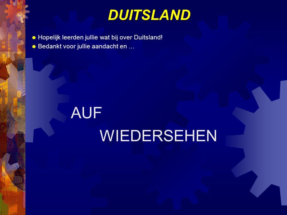 DUITSLAND  Hopelijk leerden jullie wat bij over Duitsland.
