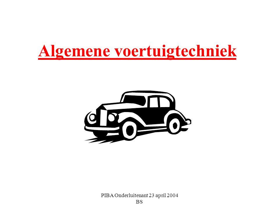 PIBA Onderluitenant 23 april 2004 BS Algemene voertuigtechniek