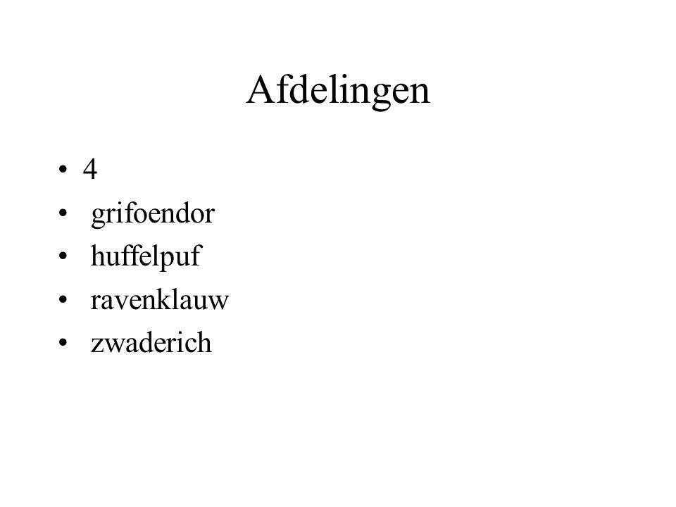 Afdelingen 4 grifoendor huffelpuf ravenklauw zwaderich