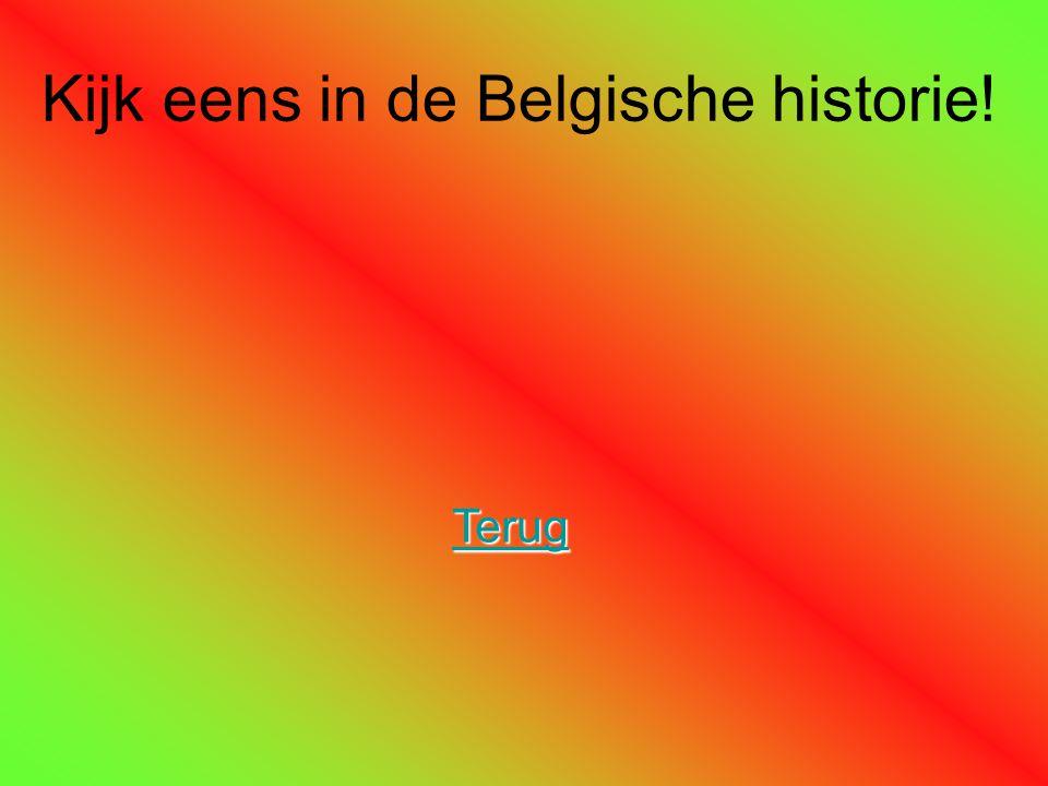 Kijk eens in de Belgische historie! Terug