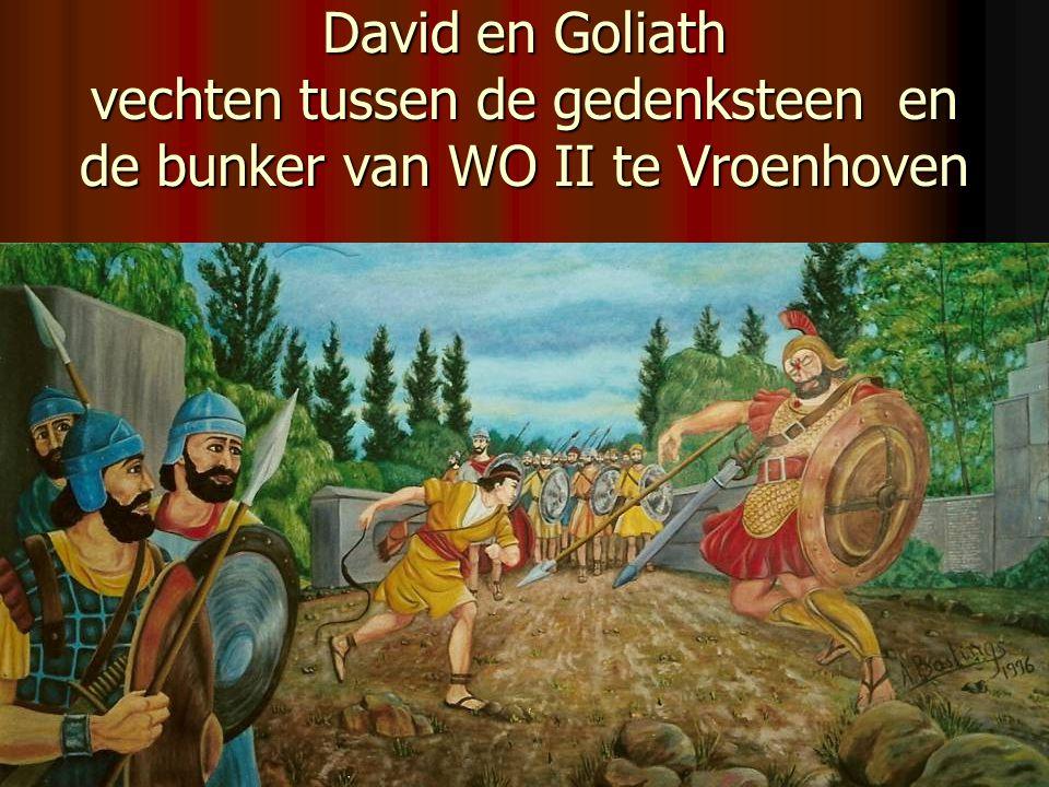 David en Goliath vechten tussen de gedenksteen en de bunker van WO II te Vroenhoven