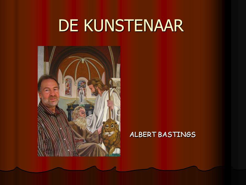 DE KUNSTENAAR ALBERT BASTINGS