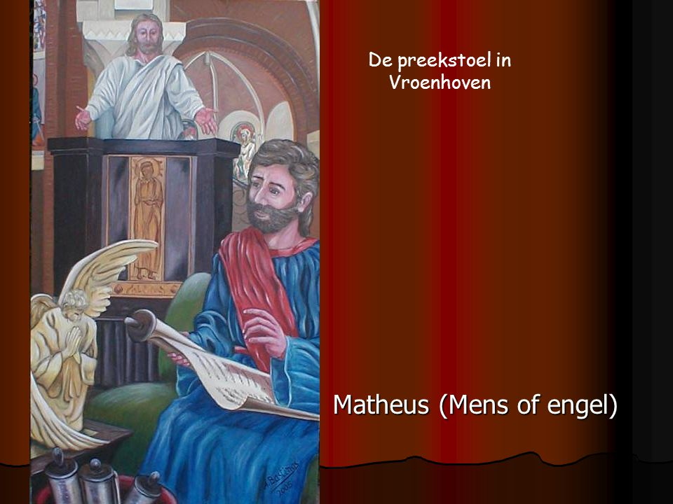 Matheus (Mens of engel) De preekstoel in Vroenhoven