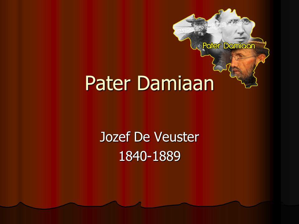 Pater Damiaan Jozef De Veuster 1840-1889