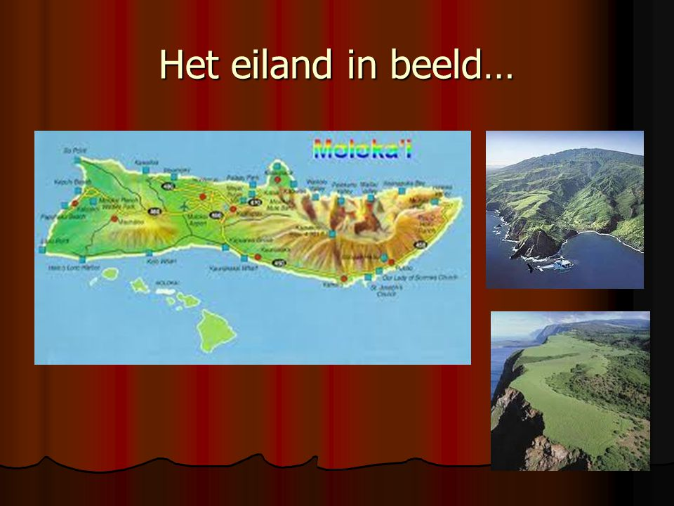 Het eiland in beeld…
