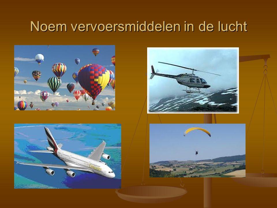 Noem vervoersmiddelen in de lucht