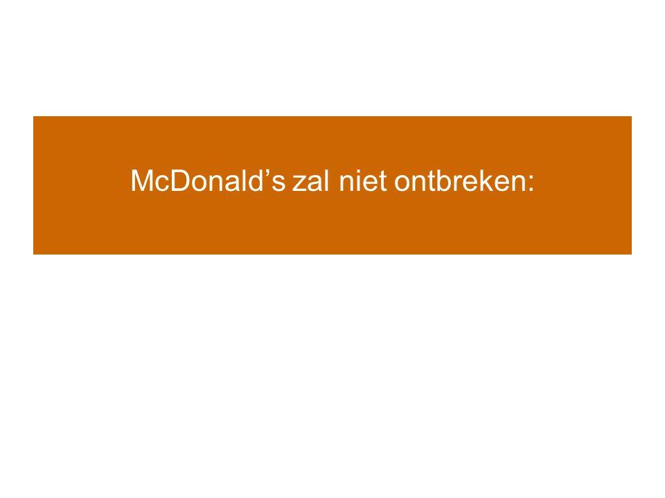 McDonald's zal niet ontbreken: