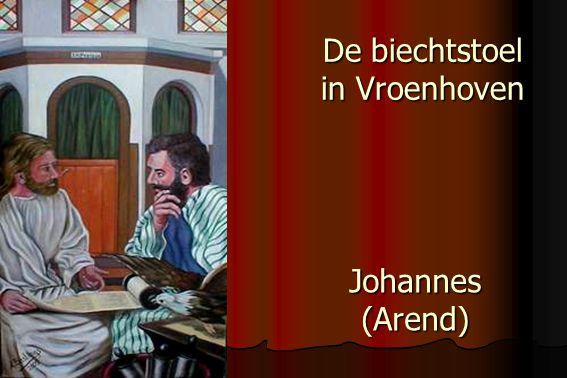 De biechtstoel in Vroenhoven Johannes (Arend)