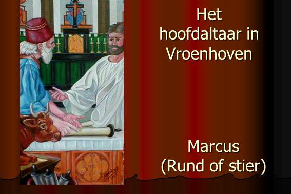 Het hoofdaltaar in Vroenhoven Marcus (Rund of stier)