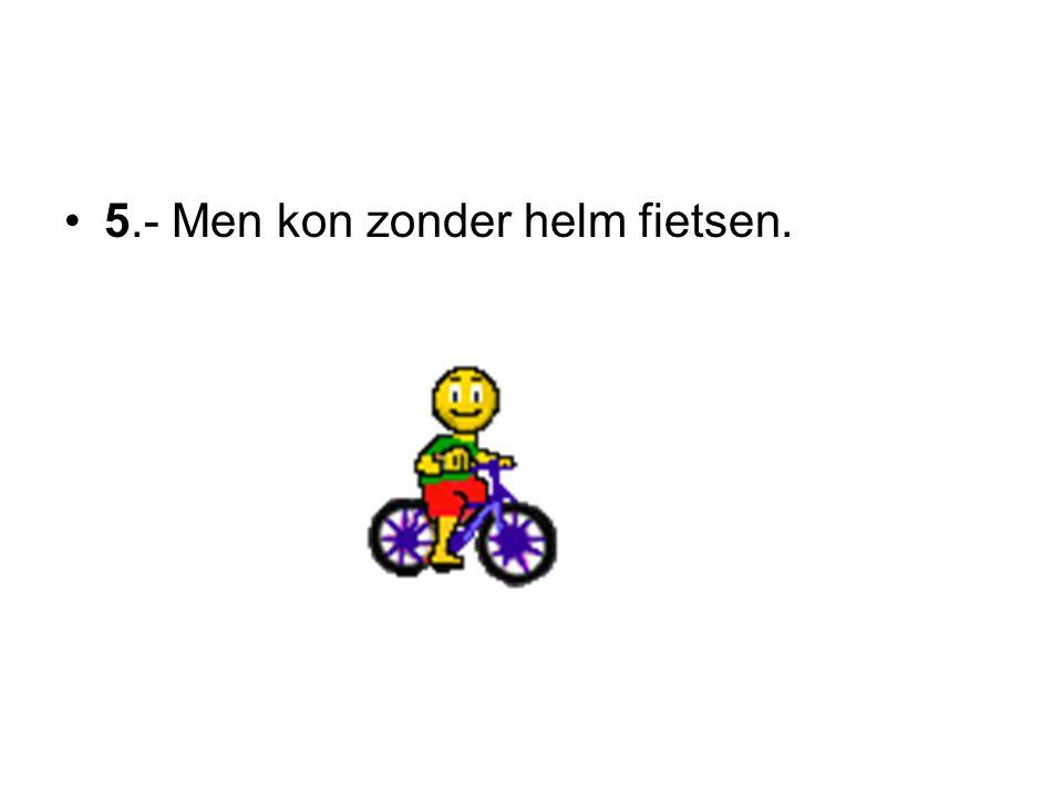 5.- Men kon zonder helm fietsen.