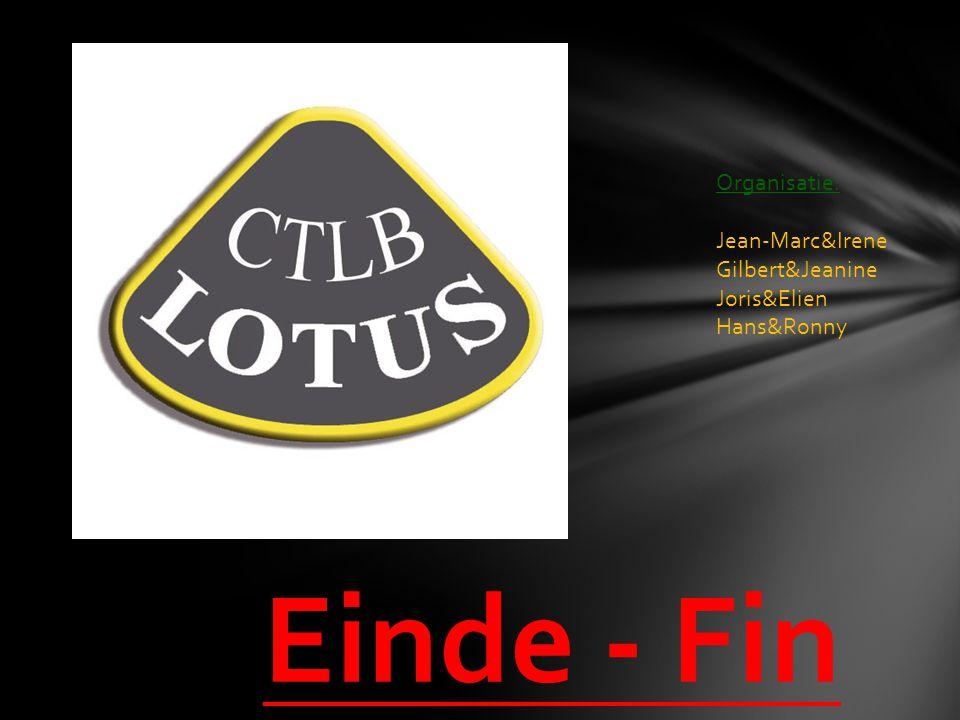 Einde - Fin Organisatie: Jean-Marc&Irene Gilbert&Jeanine Joris&Elien Hans&Ronny