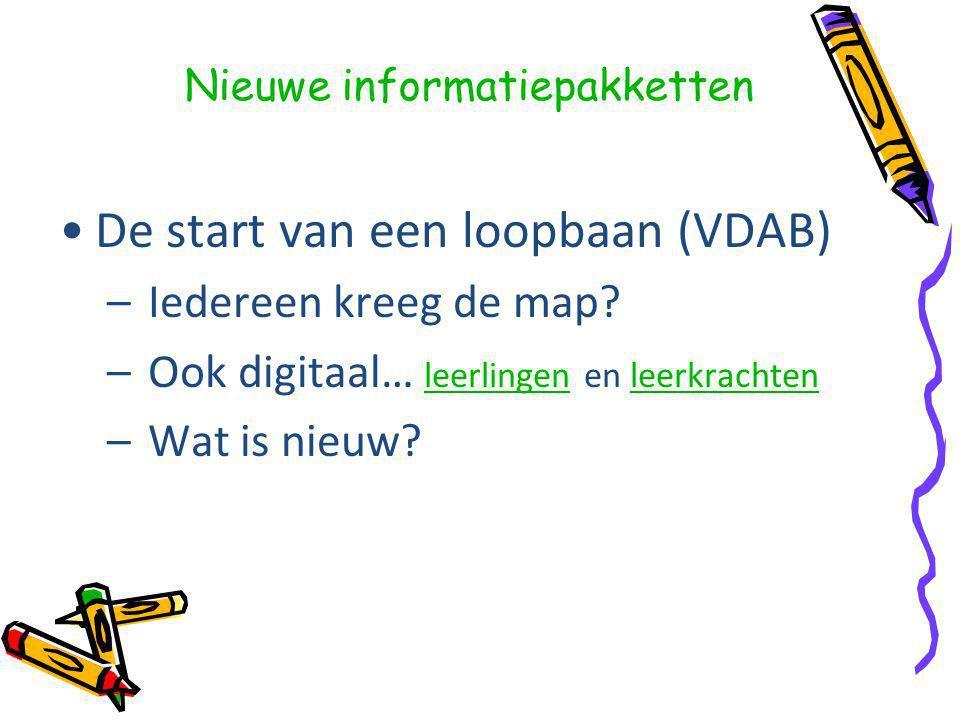 Nieuwe informatiepakketten De start van een loopbaan (VDAB) – Iedereen kreeg de map.