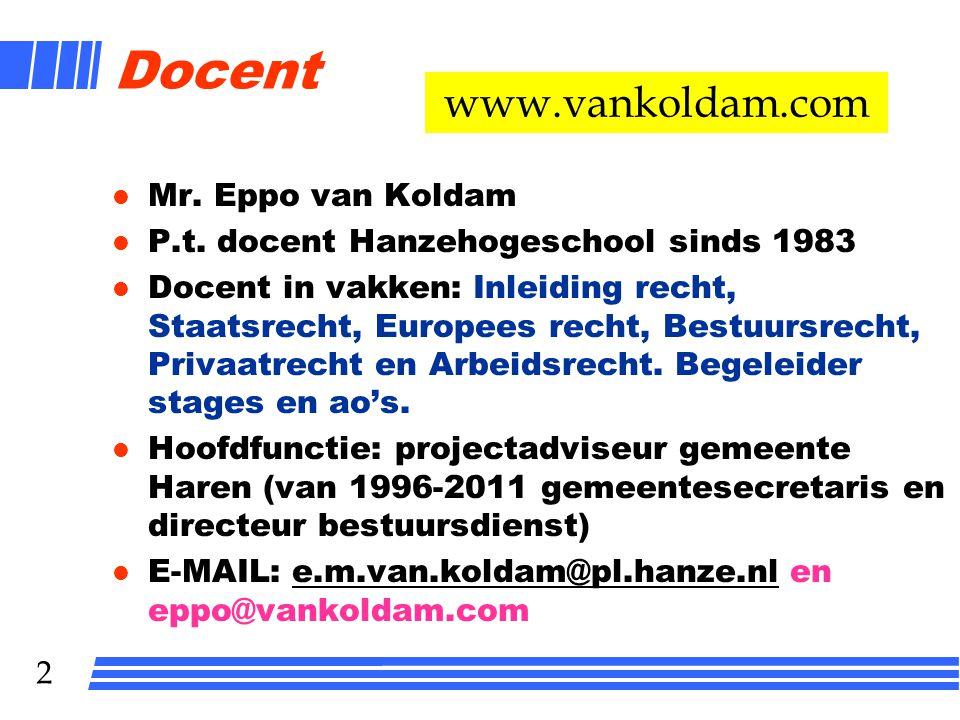 1 ARBEIDSRECHT HRM-DT 1 e JAAR LES 1 Mr. Eppo van Koldam
