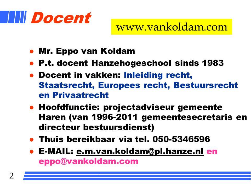 1 BEDRIJFSRECHT Klas MEV1A Lokaal E0.01 Mr. Eppo van Koldam