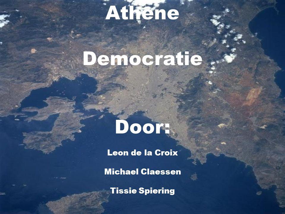 Athene Democratie Door: Leon de la Croix Michael Claessen Tissie Spiering