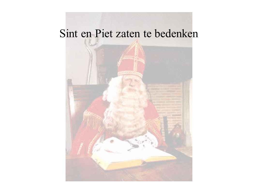 Sint en Piet zaten te bedenken