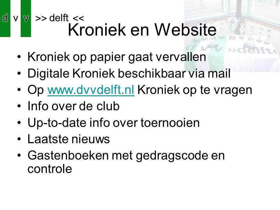 Kroniek en Website Kroniek op papier gaat vervallen Digitale Kroniek beschikbaar via mail Op www.dvvdelft.nl Kroniek op te vragenwww.dvvdelft.nl Info