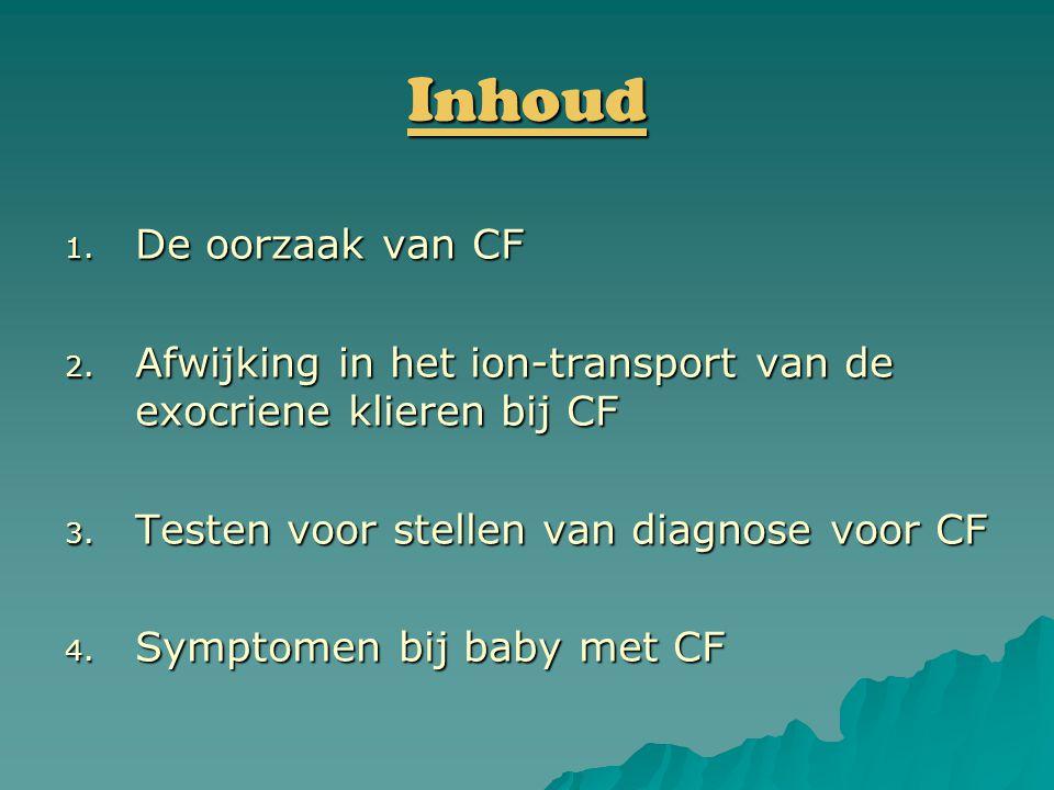 1.De oorzaak van CF  Mutatie op lange arm chromosoom 7