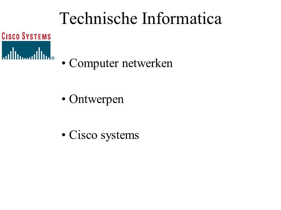 Technische Informatica Computer netwerken Ontwerpen Cisco systems