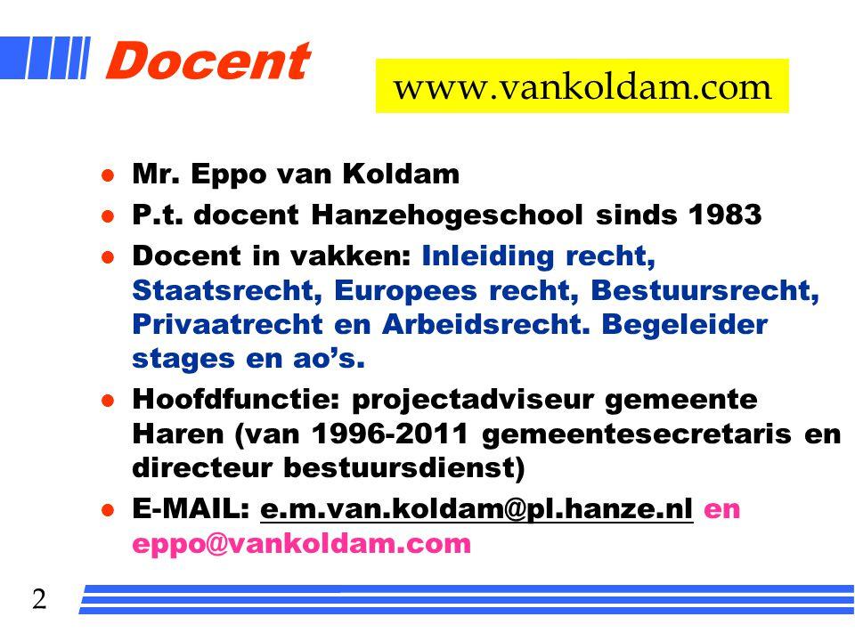1 ARBEIDSRECHT HRM-VT 1 e JAAR LES 1 Mr. Eppo van Koldam
