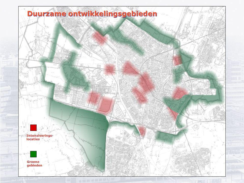 Intensiverings- locaties Intensiverings- locaties Groene gebieden Duurzame ontwikkelingsgebieden
