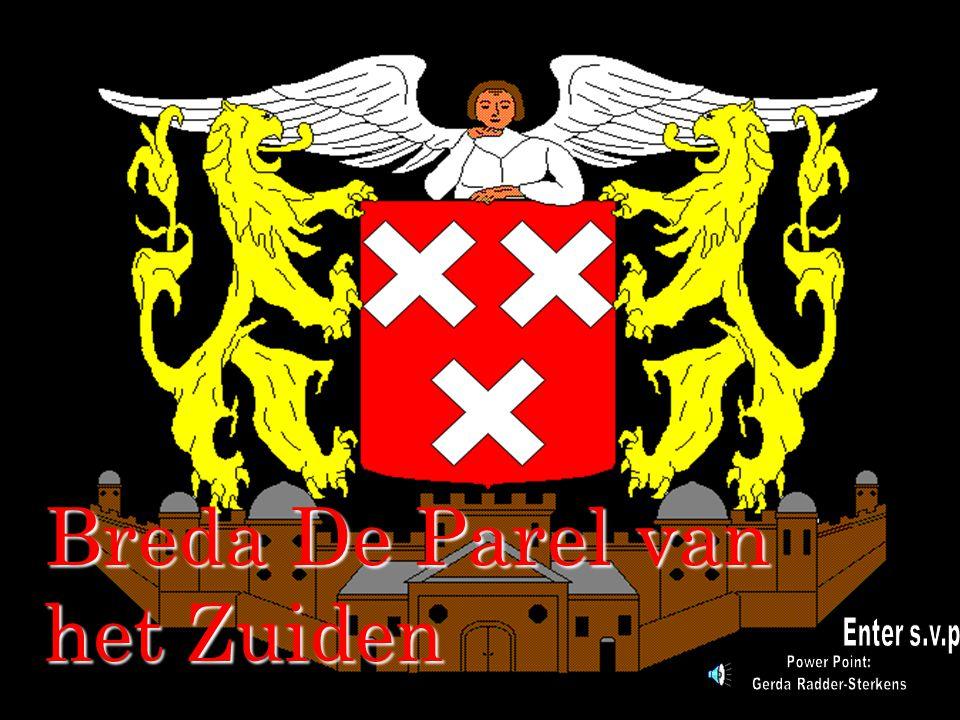 Breda De Parel van het Zuiden